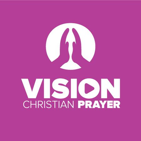 Vision Christian Prayer